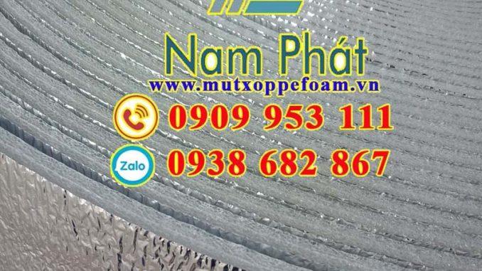 Mút xốp cách nhiệt PE OPP Nam Phát